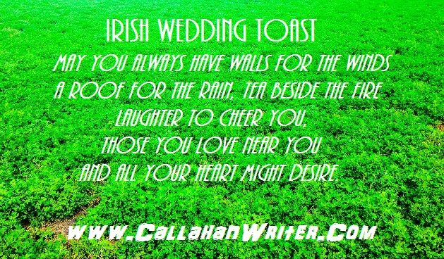 May You Have Walls For The Wind Irish Wedding Toast