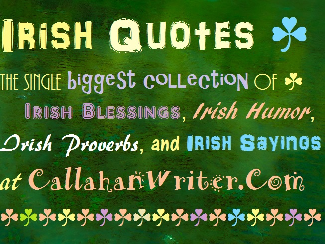 Irish Quotes Custom Irish Sayings Quotes Blessings Toasts Troy C Wagstaff Aka