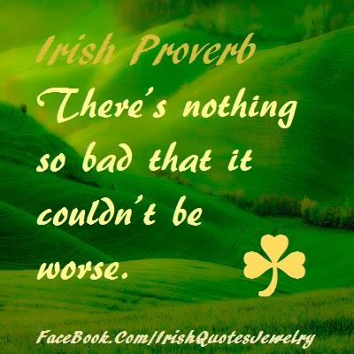Old Irish Proverb 7