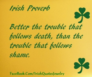 irish_proverb_trouble_death