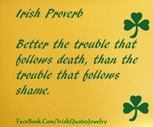 irish_proverb_trouble_death