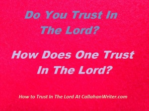 how_to_trust_in_the_lord