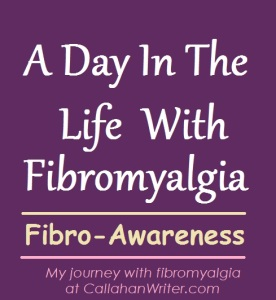 a day in the life of fibromyalgia