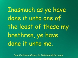 christian_meme_least_of_these_my_brethren