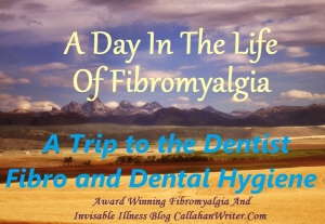 a_day_in_the_life_of_fibromyalgia_dental1