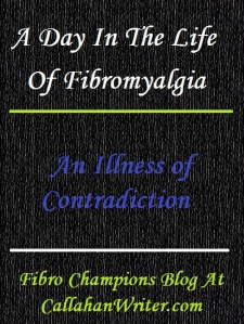 a_day_in_the_life_of_fibro_contradiction