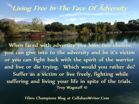 living_free_in_the_face_of_adversity