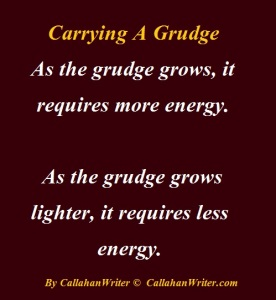 carrying a grudge